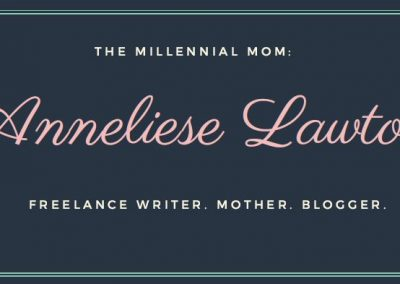 The Millennial Mom: Finding the Upside of Down – by Anneliese Lawton