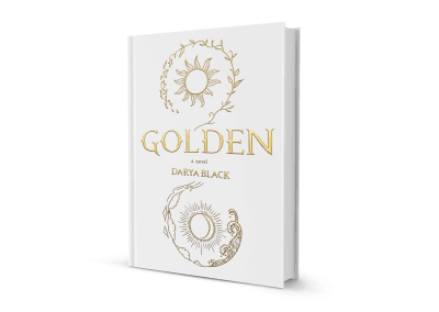 Golden | A Young Adult Novel – by Darya Black