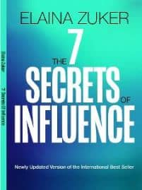 7 SECRETS OF INFLUENCE by Elaina Zuker