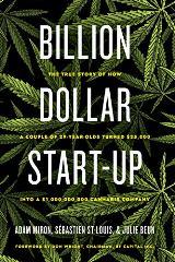 BILLION DOLLAR START-UP by Adan Miron, Sebastien St-Louis & Julie Beun – ALL RIGHTS SOLD to ECW Press